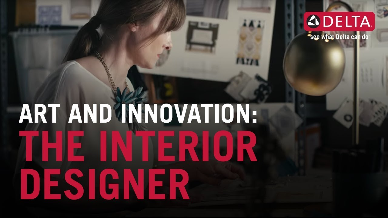 Art and Innovation: The Interior Designer | Delta Faucet - YouTube