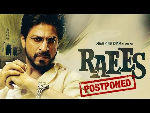 Shahrukh Khan's RAEES Movie release Postponed!! | Nawazuddin Siddiqui | New Bollywood Movies News