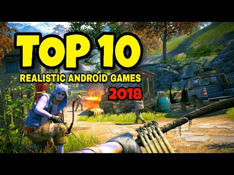 Top 10 Upcoming Games 2018 For Android And Ios Realistic
