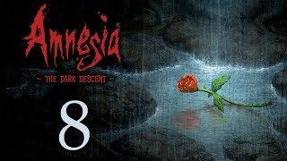 Amnesia: The Dark Descent - Прохождение игры на русском [#8] | PC