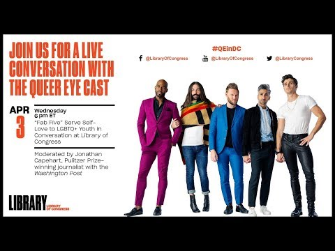 "Watch Live: Cast of ""Queer Eye"" at the Library"