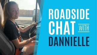 Roadside Chat with Dannielle
