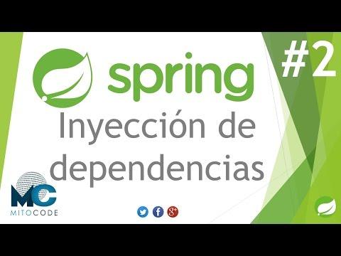 Spring Framework Tutorial - 2 Inyección de Dependencias