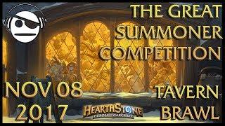 Hearthstone | Tavern Brawl 096 | The Great Summoner Competition | 08 NOV 2017