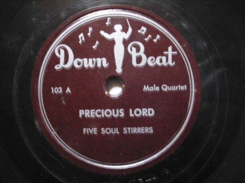 FIVE SOUL STIRRERS - Precious Lord