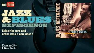 T-Bone Walker - Kansas City - JazzAndBluesExperience