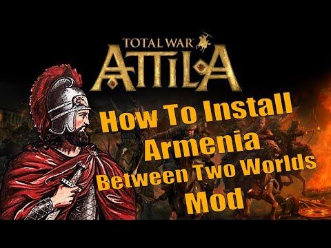 Ինչպես ներբեռնել և ինսթալ անել Attila Total War խաղը և Armenia: Between Two Worlds մոդիֆիկացիան: