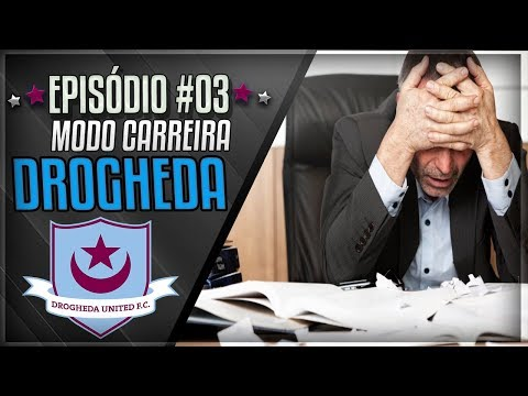 ELENCO FECHADO! NINGUÉM QUER O DROGHEDA? | Fifa 18: Modo Carreira Drogheda #03