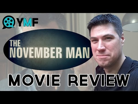 The November Man (Your Movie Friend Review)