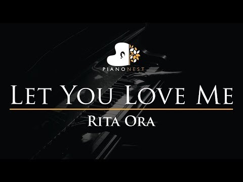 Rita Ora - Let You Love Me - Piano Karaoke / Sing Along Cover With Lyrics