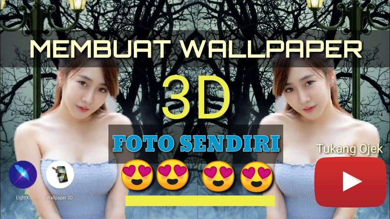 Cara Membuat Wallpaper 3D Foto Sendiri - YouTube