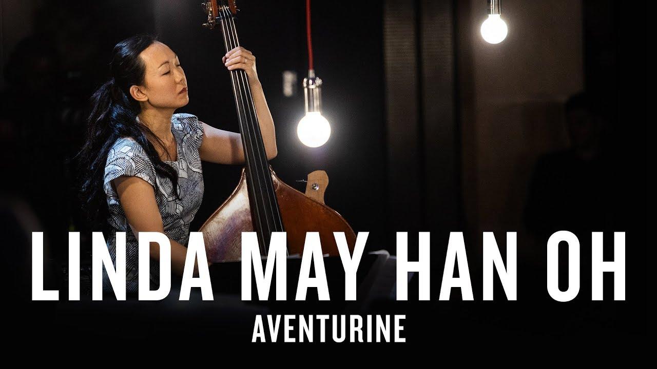 Linda May Han Oh: Aventurine   JAZZ NIGHT IN AMERICA