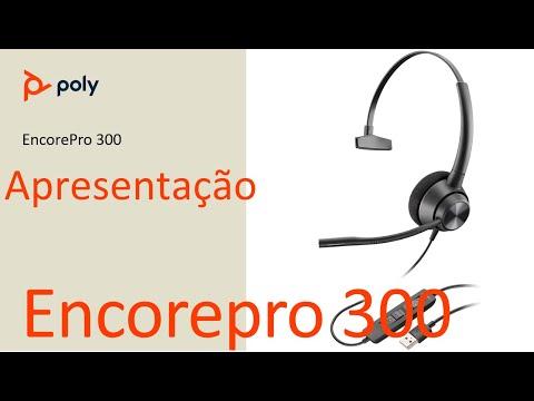 Poly EncorePro 300 - Apresentação (português)