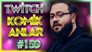Komikli Twitch Anları 159