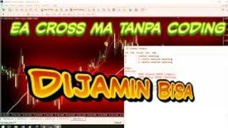 Download lagu Tutorial Membuat Cross Moving Average  EA Robot Trading Tanpa Skill Coding (Part2)
