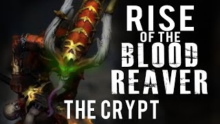 The Crypt (Mission 4a) - Rise of the Blood Reaver 40k Narrative Campaign