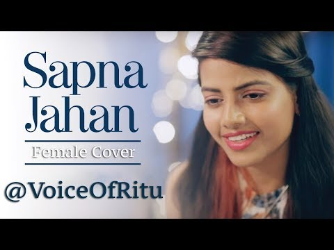 Sapna Jahan - Brothers | Female Cover Version by @VoiceOfRitu