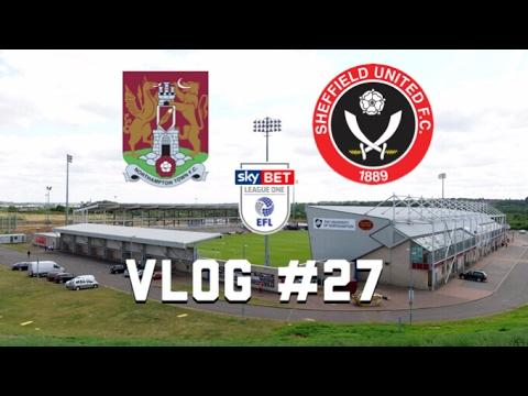 Matchday Vlog #27   Northampton Town FC Vs Sheffield United FC   Chrissy Returns   (08/04/17)