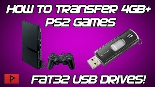 [How To] Copy Large 4GB+ PS2 Games to FAT32 USB Drive Tutorial