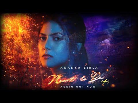 Ananya Birla - Meant To Be ( Full Song ) Mp3