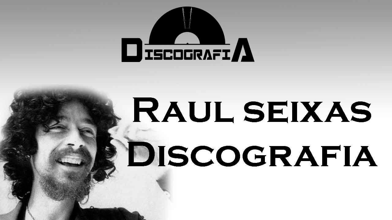 DO BAIXAR SEIXAS GRATIS RAUL DISCOGRAFIA