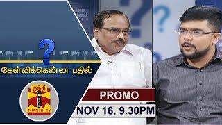 (16/10/2019) Kelvikkenna Bathil   Exclusive Interview with Tamilaruvi Manian   Promo