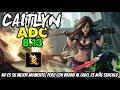 CAITLYN ADC S8   CON BRAND ES MAS FACIL   Runas Objetos (Build) Parche 8.13 Gameplay Español NO GUIA
