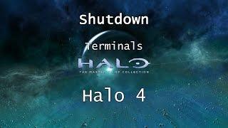 Halo: MCC [Halo 4] | Terminals - Mission 5 - Shutdown | Collectibles