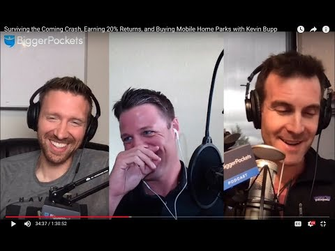 Surviving the Coming Crash, Earning 20% Returns, and Buying Mobile Home Parks with Kevin Bupp