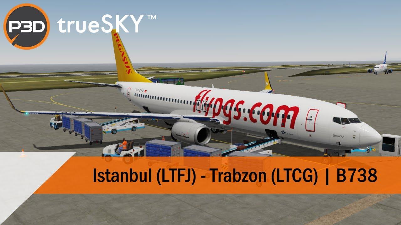 [P3Dv5] Full Flight - Pegasus 737-800 - Istanbul to Trabzon (LTFJ-LTCG)