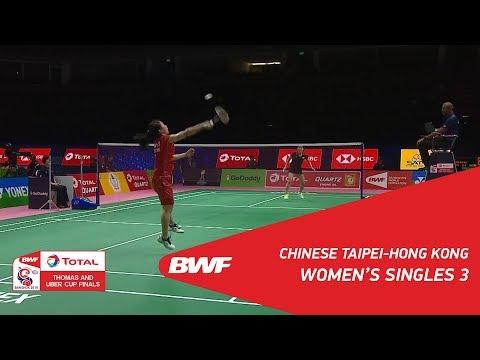 Uber Cup | WS3 | CHIANG Mei Hui (TPE) vs YEUNG Sum Yee (HKG) | BWF 2018