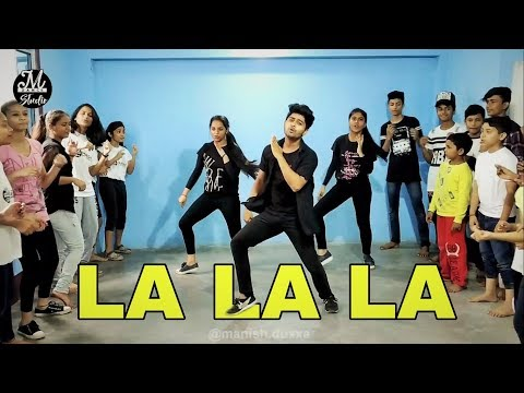 La La La  Dance  Video | Neha Kakkar ft. Arjun Kanungo | Bilal Saeed | Manish Dutta Choreography Mp3
