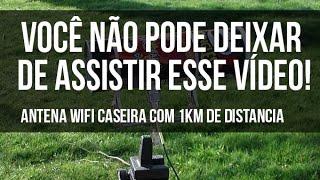 Sinal WiFi - Antena caseira com 1km de alcance