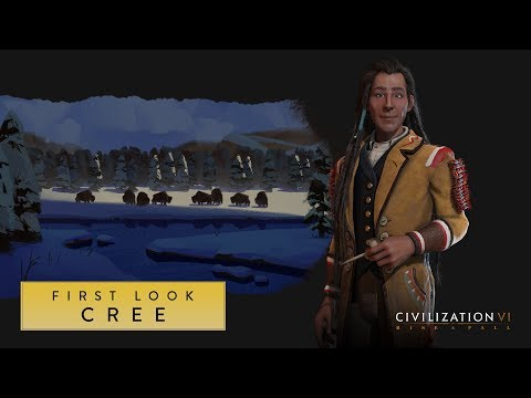 Civilization VI: Rise and Fall – First Look: Cree