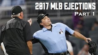 MLB Ejections | 2017 Part 1 | HD