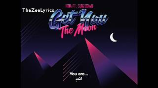 Give You The Moon - Kina (Lyrics with arabic subtitle) - مترجمة