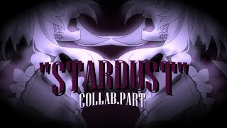 ❝ Stardust ❞ Anime Mix ||Collab.part||