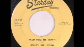 Rocky Bill Ford - Mad Dog In Town