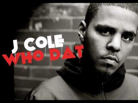 J Cole - Who Dat (Dirty Version)  [HipHop]
