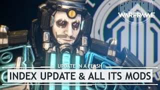 Warframe: The Index, All It's Mods & The Caustacyst [inaflash]
