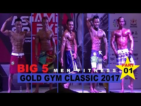 Gold Gym Classic 2017 JCC Jakarta - Men Fitness Big 5 part 01