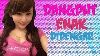 Download Lagu Dangdut Paling Enak Didengar 2018 (MANTAP BANGET)