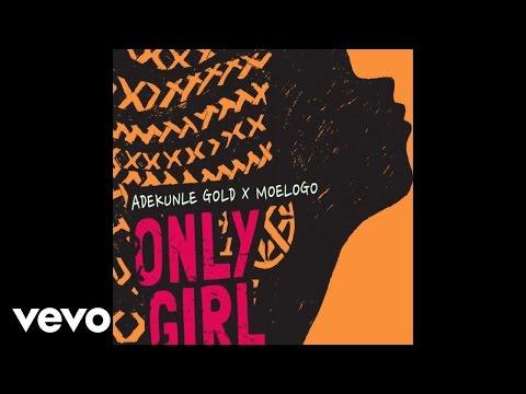 Adekunle Gold - Only Girl (Lyric Video) ft. Moelogo