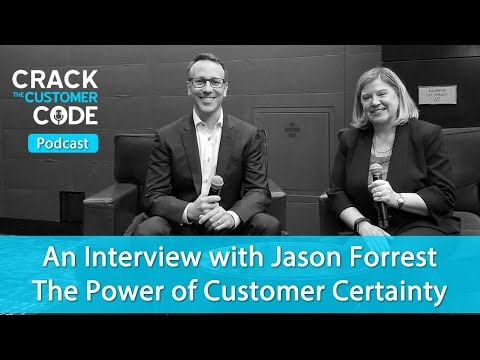 An Interview with Jason Forrest: The Power of Customer Certainty