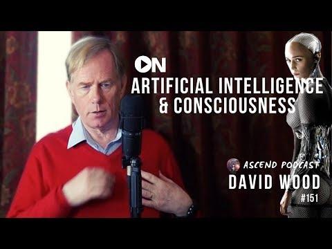 Artificial Intelligence, Consciousnesses, Building Super Humans & Singularity - David Wood Mp3