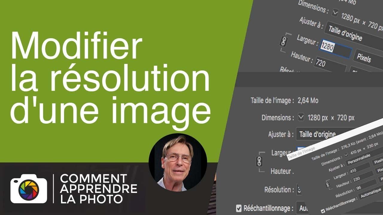 Modifier La Resolution D Une Image Youtube