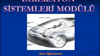 Direksiyon Sistemleri Modülü-Necati KIYAR