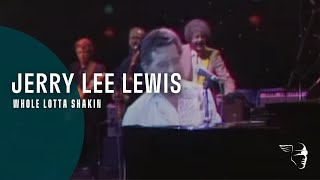 Jerry Lee Lewis - Whole Lotta Shakin (From
