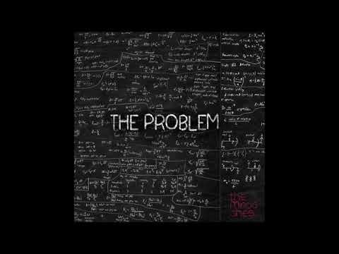 The Mapaches - The Problem