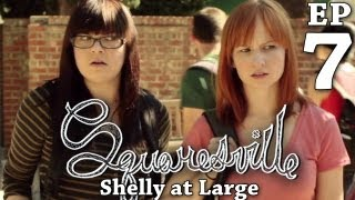 Squaresville - Ep. 7 Shelly at Large: w/ Mary Kate Wiles, Kylie Sparks, Austin Rogers
